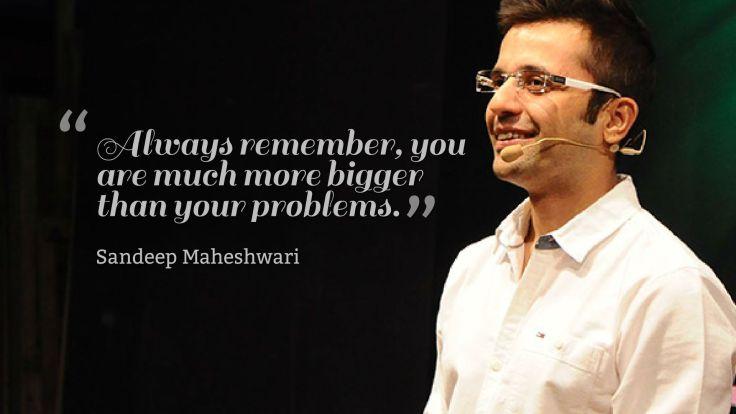 Sandeep Maheshwari and Quotes